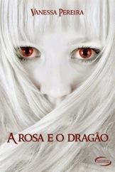 A Rosa e o Dragão
