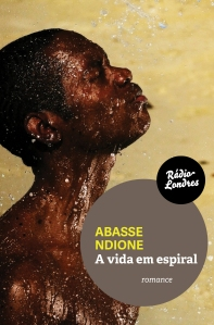 Capa RádioLondres_Avidaemespiral_AbasseNdione