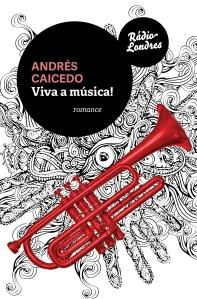 Capa RádioLondres_Vivaamúsica_AndrésCaicedo